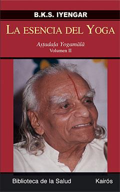 La esencia del yoga. Volumen II